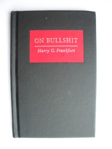"If  you read one book in 2013, make it Dr. Harry Frankfurt's ""On Bullshit."""