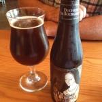 Duchesse De Bourgogne - easier to drink than pronounce....