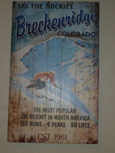 "Breckenridge - where the skiing is superb and the beer is brewed with ""altitude."""