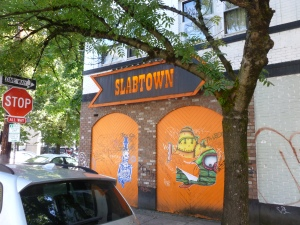 Slabtown - Gone but not Forgotten..