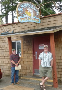 Dave and Steve at the Sportsman Pub and Grub in Pacific City