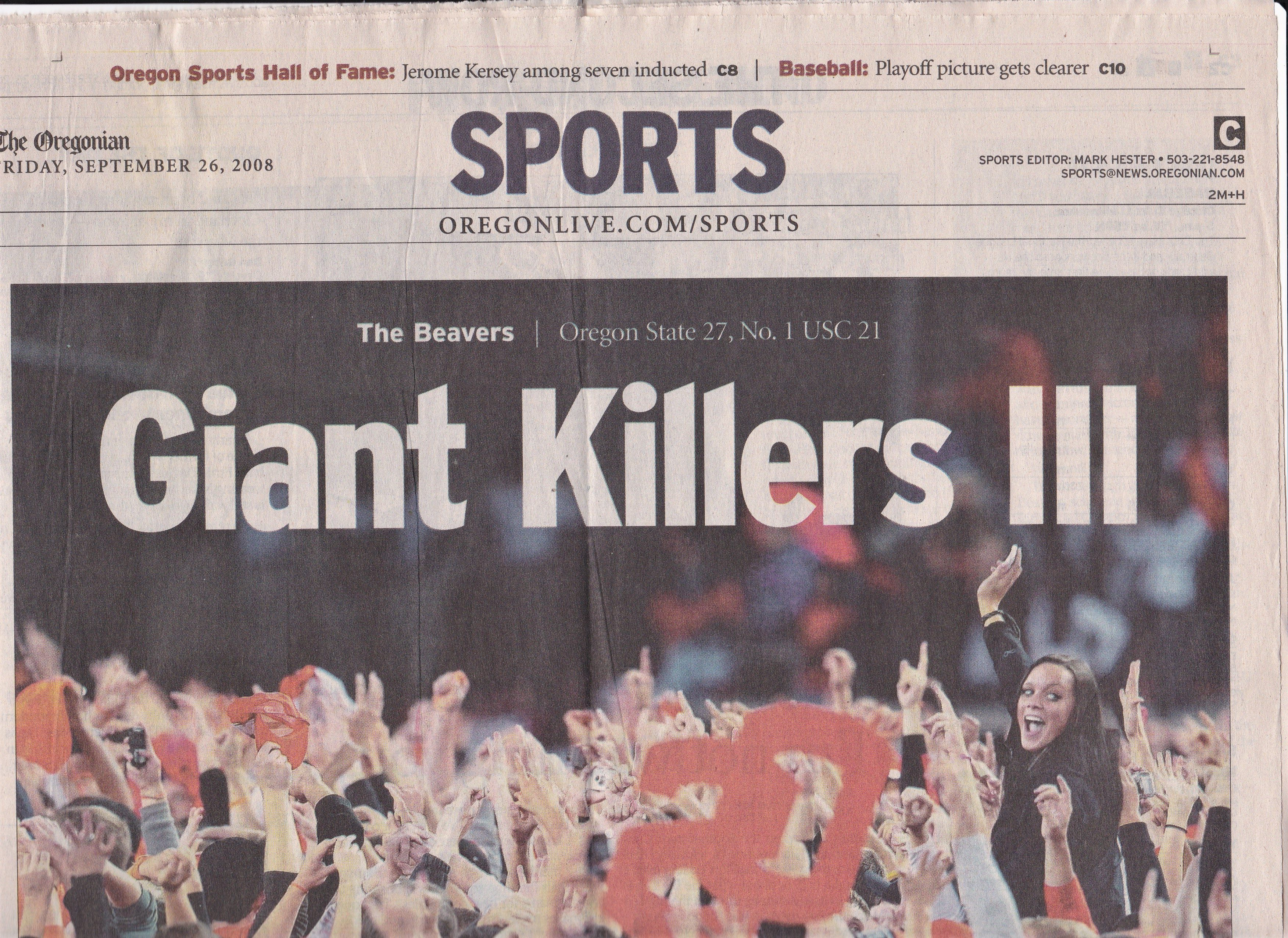 1 rated USC 27 to 21 at Reser Stadium The ac panying article also asserted that Giant Killers II was the October 25 2006 game in Corvallis when OSU beat